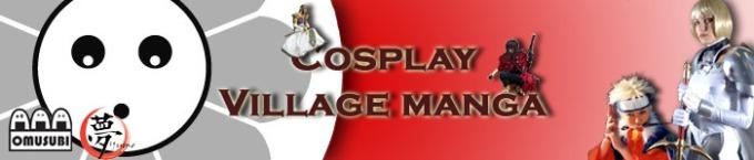 Village Manga et cosplay organisés par Yume et Omusubi